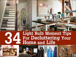 34 light bulb moment tips for decluttering your home and life