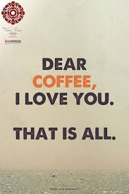top 25 best i love coffee ideas on pinterest coffee quotes