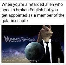 Jar Jar Binks Meme - too soon memebase funny memes