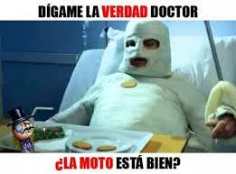 Moto Memes - verdad doctor 眇la moto esta bien