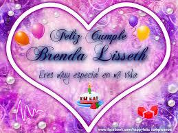 imagenes de cumpleaños para brenda 3285 feliz cumple brenda lisseth imagenes de cumpleaños para enviar