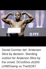 Anderson Silva Meme - on ppv daniel cormier def anderson silva by decision standing