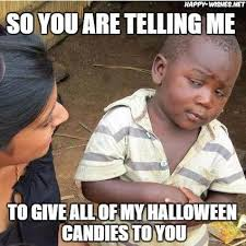 Candy Meme - halloween candy memes funny candy meme happy wishes