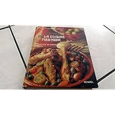 cuisine pied noir irene et lucienne karsenty le livre de la cuisine pied noir dessins