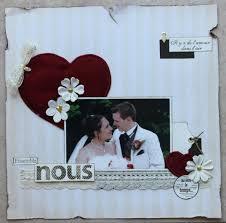 scrapbooking mariage une page mariage kit de juin scrapbroderie le scrap de