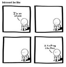 Introvert Meme - 10 memes that every introvert will just get memebase funny memes