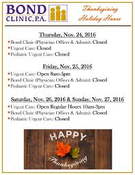 thanksgiving hours bond clinic p a bond clinic p a