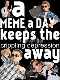 Meme Depression - a meme a day keeps the crippling depression away posters by