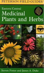field guide to medicinal plants available now u2013 steven foster u0027s