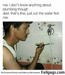 Water Meme - cut the water