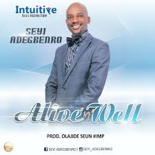 gozie okeke thanksgiving worship music seyi adegbenro u2013 alive and well seyi adegbenro download