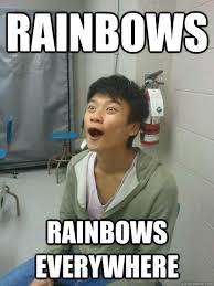 Chinese Meme - rainbows rainbows everywhere chinese face quickmeme
