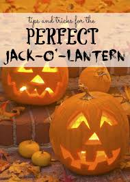9 tricks for the perfect jack o u0027 lantern