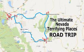 Road Trip Map The Ultimate Terrifying Nevada Road Trip
