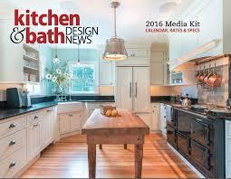 kitchen bath design news 2016 kitchen bath design news media kit for residential pro