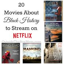 black friday history slaves 20 movies about black history to stream on netflix working mom