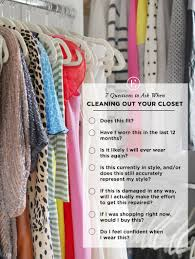 How To Organize Clothes Without A Closet 7 Questions To Ask When Cleaning Out Your Closet The Everygirl