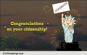 citizenship congratulations card congratulations on your citizenship free on other occasions