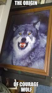 Courage Wolf Meme Generator - thrift store imgflip