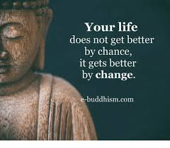 Get Better Meme - your life does not get better by chance it gets better by change e