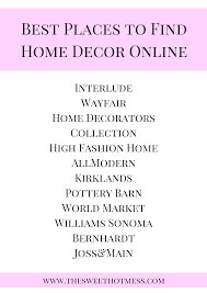 my favorite online retailers for home decor the sweet mess
