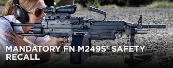 cheaper than dirt black friday recall fn issues mandatory safety recall of fn m249 rifles
