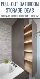 pull out bathroom storage ideas for a clutter free bathroom