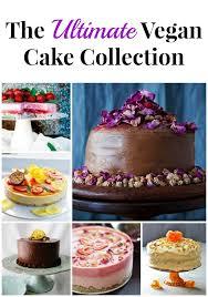 the ultimate vegan cake collection a virtual vegan
