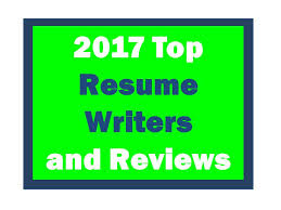 Best Resume Services by 2016 Best Resume Writers Rewriting Your Resume For Results