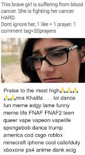 Praise Dance Meme - this brave girl is suffering from blood cancer she is fighting her