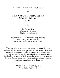 transport phenomena 2nd ed by bird stewart lightfoot solution