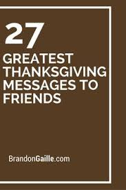 29 greatest thanksgiving messages to friends thanksgiving