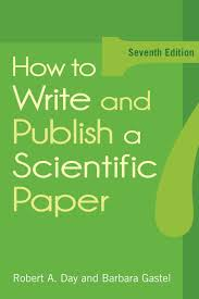 how to write and publish a scientific paper amazon co uk robert