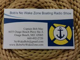 captain bob may of bob u0027s no wake zone boating radio show on krms