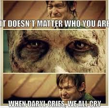 Walking Dead Rick Crying Meme - when daryl cries walking dead