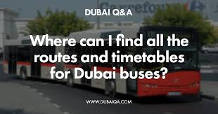 Via Bus Route Map Where Can I Find All The Routes And Timetables For Dubai Buses