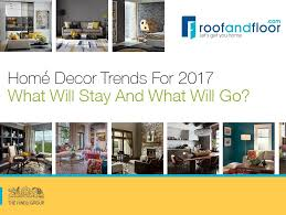 home décor trends for 2017 what will stay and what will go