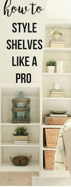 designer shelves how to style decorative shelves like a designer twelve on main