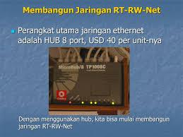 membuat rt rw net membangun jaringan rt rw net ppt download