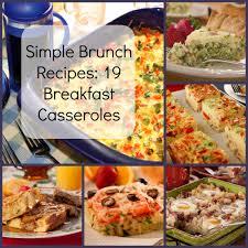 ideas for a brunch simple brunch recipes 19 breakfast casseroles mrfood