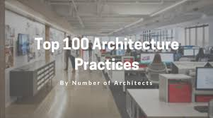 architecture practices the world s 20 largest architecture firms archdaily