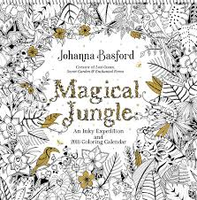 magical jungle 2018 wall calendar an inky expedition and 2018
