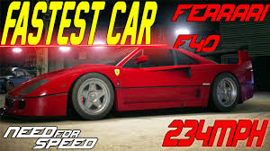 fastest ferraris need for speed 2015 fastest car in the f40