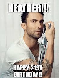 Happy 21 Birthday Meme - meme maker heather happy 21st birthday