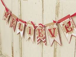 believe christmas banner crafts pinterest christmas banners