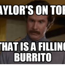 Check In Meme - aylorsion tor that isa filling burrito brady background check