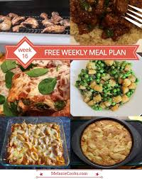 Free Dinner Ideas Free Weekly Meal Plan U2013 Week 16 Recipes U0026 Dinner Ideas U2013 Melanie Cooks