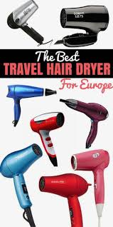 Best travel hair dryer for europe travel reviews chasing the