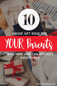 10 unique gift ideas for your parents who and can afford