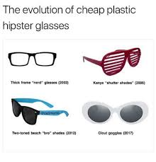 Hipster Glasses Meme - the evolution of cheap plastic hipster glasses thick frame nerd